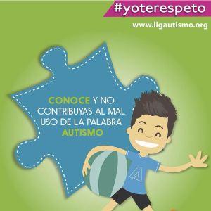 #yoterespeto ligautismo